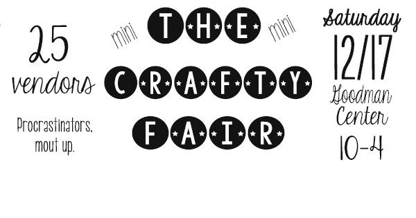 ANNOUNCING A MINI CRAFTY FAIR 12/17